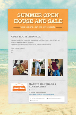 Summer Open House and Sale