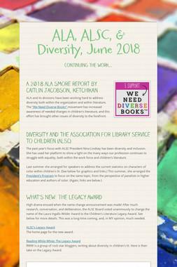 ALA, ALSC, & Diversity, June 2018