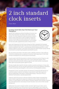 2 inch standard clock inserts
