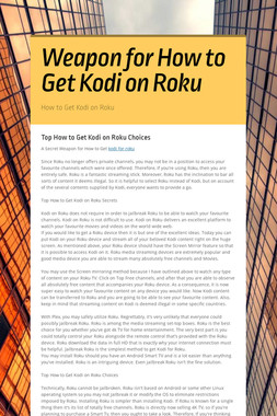 Weapon for How to Get Kodi on Roku