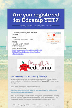 Are you registered for Edcamp YET?