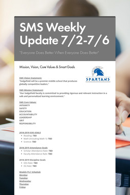 SMS Weekly Update 7/2-7/6