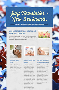 July Newsletter - New treatments.