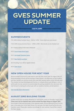 GVES Summer Update