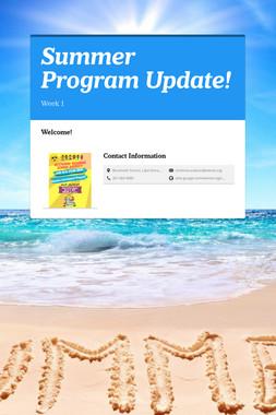 Summer Program Update!