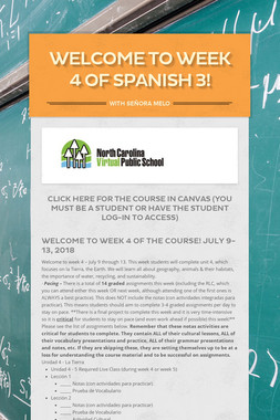 Welcome to Week 4 of Spanish 3!