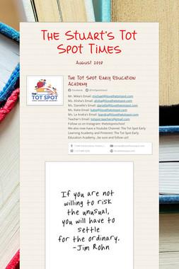 The Stuart's Tot Spot Times