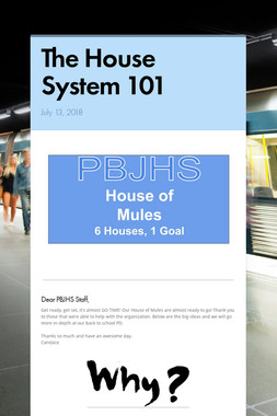 The House System 101