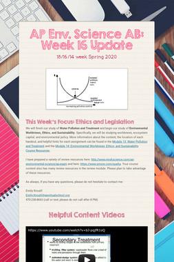 AP Env. Science AB: Week 16 Update