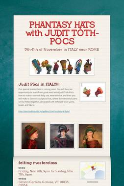 PHANTASY HATS with JUDIT TÓTH-PÓCS