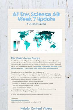 AP Env. Science AB: Week 7 Update