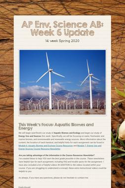 AP Env. Science AB: Week 6 Update