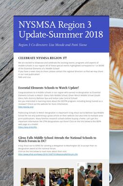 NYSMSA Region 3 Update-Summer 2018