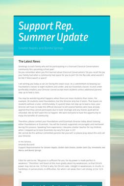 Support Rep. Summer Update