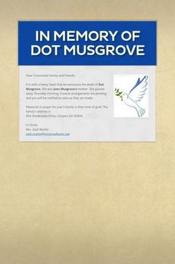 In Memory of Dot Musgrove