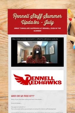 Rennell Staff Summer Updates - July