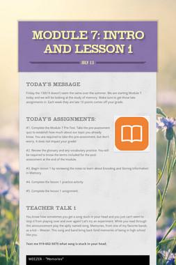 MODULE 7: Intro and Lesson 1
