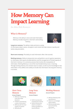How Memory Can Impact Learning