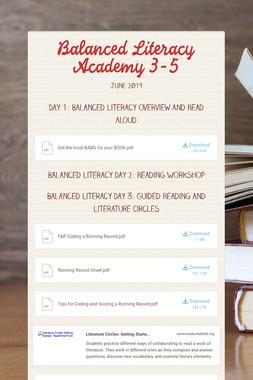 Balanced Literacy Academy 3-5