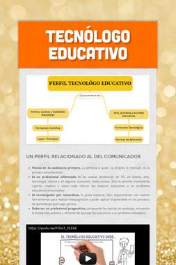 TECNÓLOGO EDUCATIVO