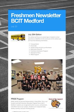 Freshmen Newsletter BCIT Medford