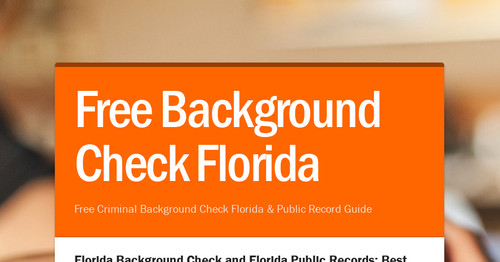 Free Criminal Record Check >> Free Background Check Florida Smore Newsletters For Business