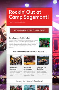 Rockin' Out at Camp Sagemont!