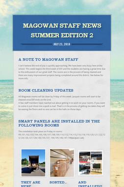 Magowan Staff News Summer Edition 2