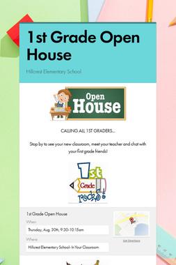 1st Grade Open House