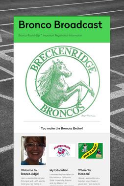 Bronco Broadcast