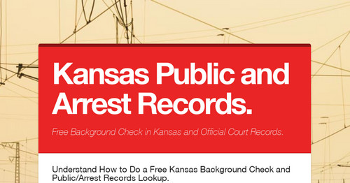 Kansas Public and Arrest Records  | Smore Newsletters for