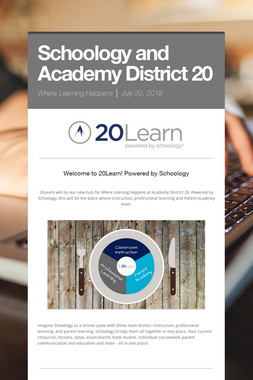 Schoology and Academy District 20