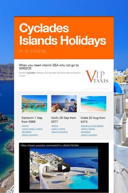 Cyclades Islands  Holidays