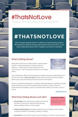 #ThatsNotLove