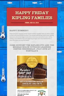 Happy Friday Kipling Families