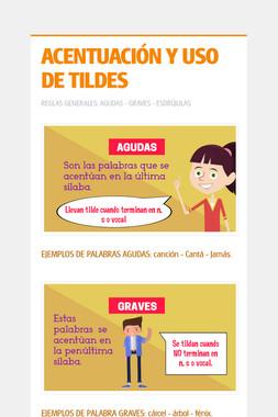 ACENTUACIÓN Y USO DE TILDES