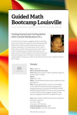 Guided Math Bootcamp Louisville
