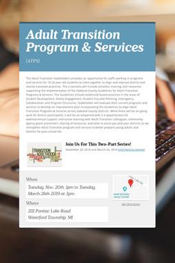 Adult Transition Program & Services