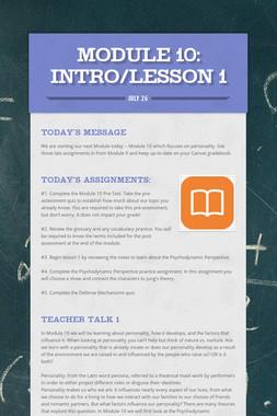 MODULE 10: Intro/Lesson 1