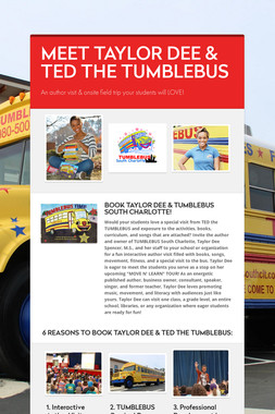 MEET TAYLOR DEE & TED THE TUMBLEBUS