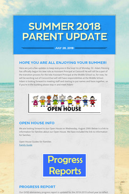 SUMMER 2018 PARENT UPDATE