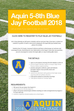 Aquin 5-8th Blue Jay Football 2018