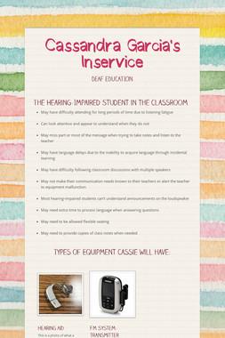 Cassandra Garcia's Inservice