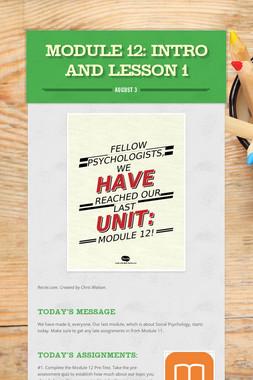 MODULE 12: Intro and Lesson 1