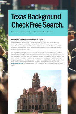 Texas Background Check Free Search.
