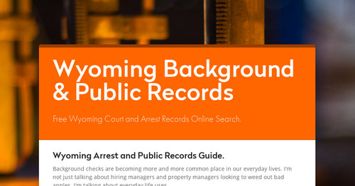 Wyoming Background & Public Records | Smore Newsletters for Business