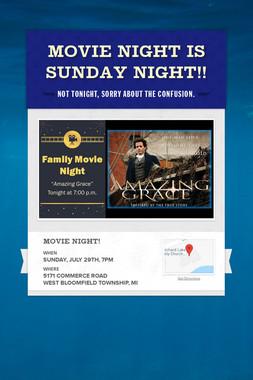 Movie Night is Sunday Night!!