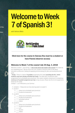 Welcome to Week 7 of Spanish 3!