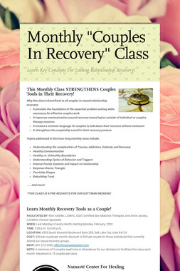 "Monthly ""Couples In Recovery"" Class"