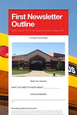 First Newsletter Outline